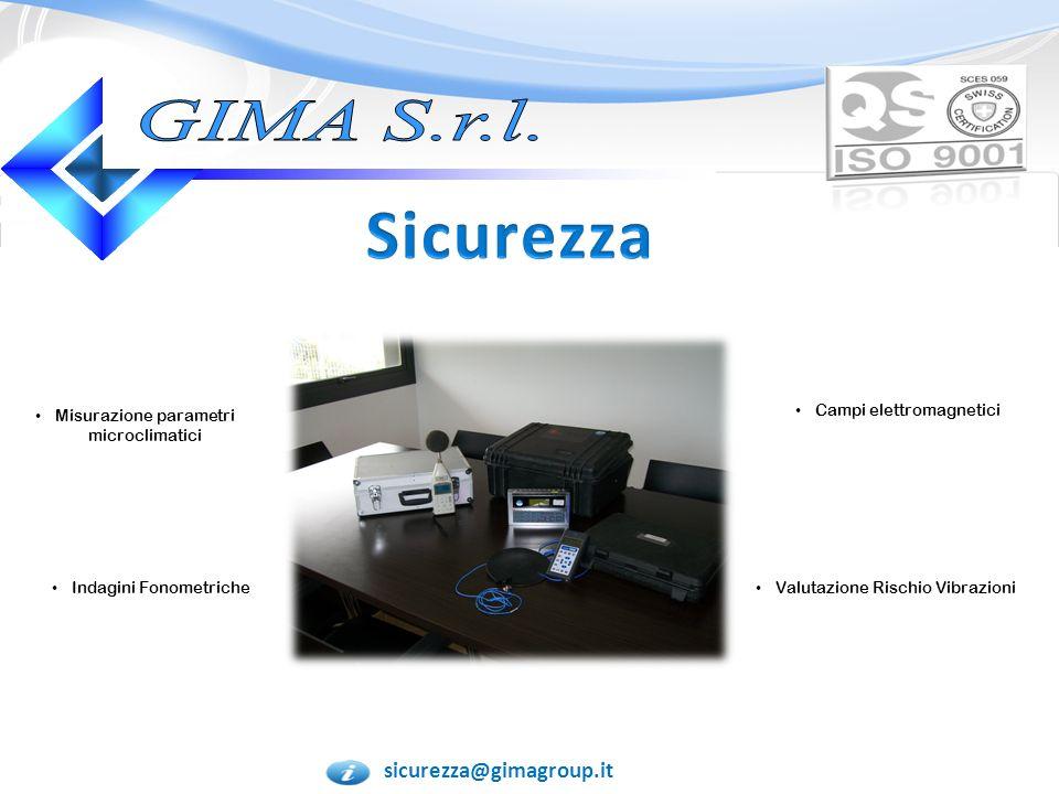 Sicurezza GIMA S.r.l. sicurezza@gimagroup.it Campi elettromagnetici