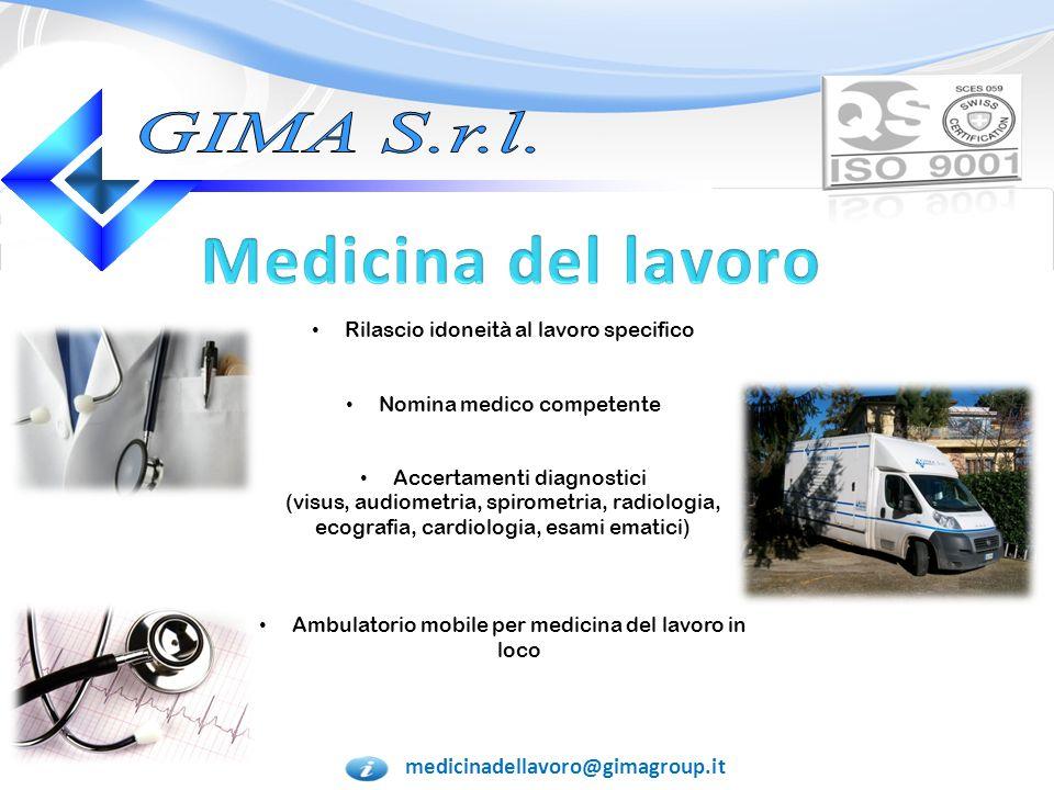 Medicina del lavoro GIMA S.r.l. Rilascio idoneità al lavoro specifico