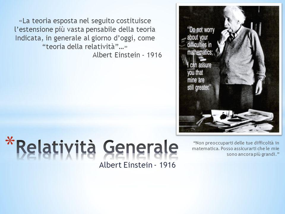 Relatività Generale Albert Einstein - 1916