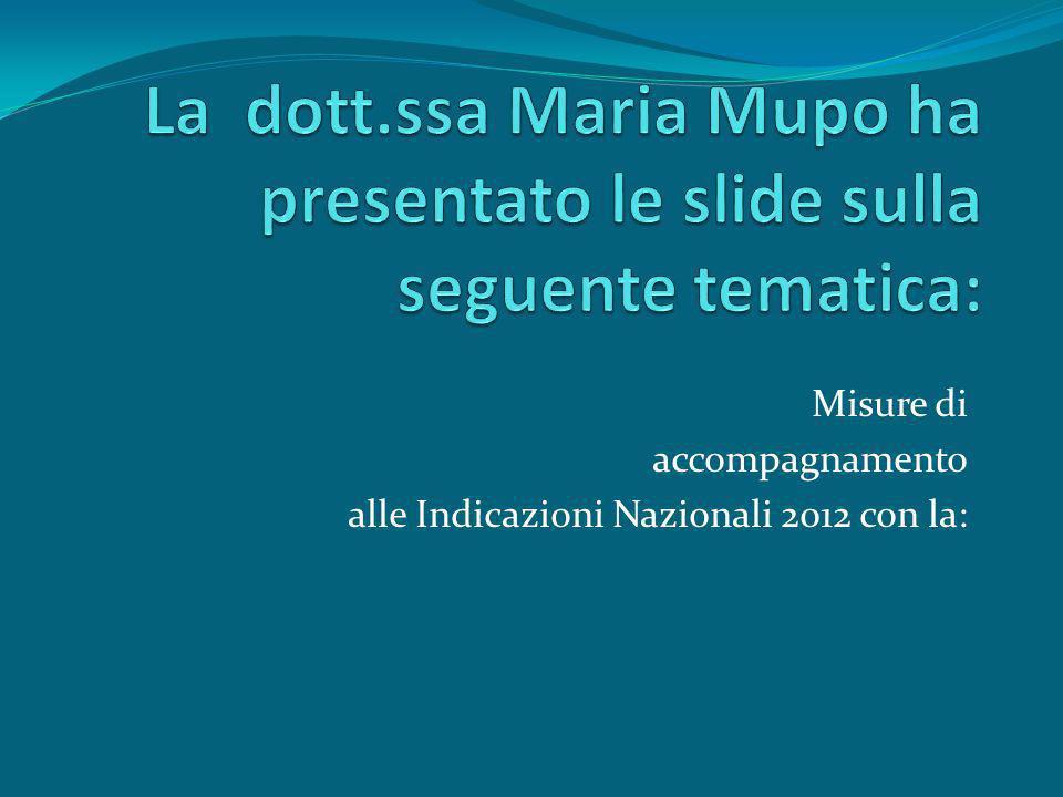 La dott.ssa Maria Mupo ha presentato le slide sulla seguente tematica: