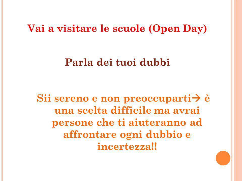 Vai a visitare le scuole (Open Day)