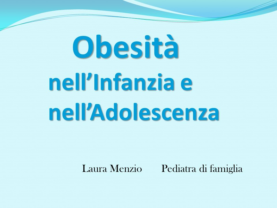 Obesità nell'Infanzia e nell'Adolescenza