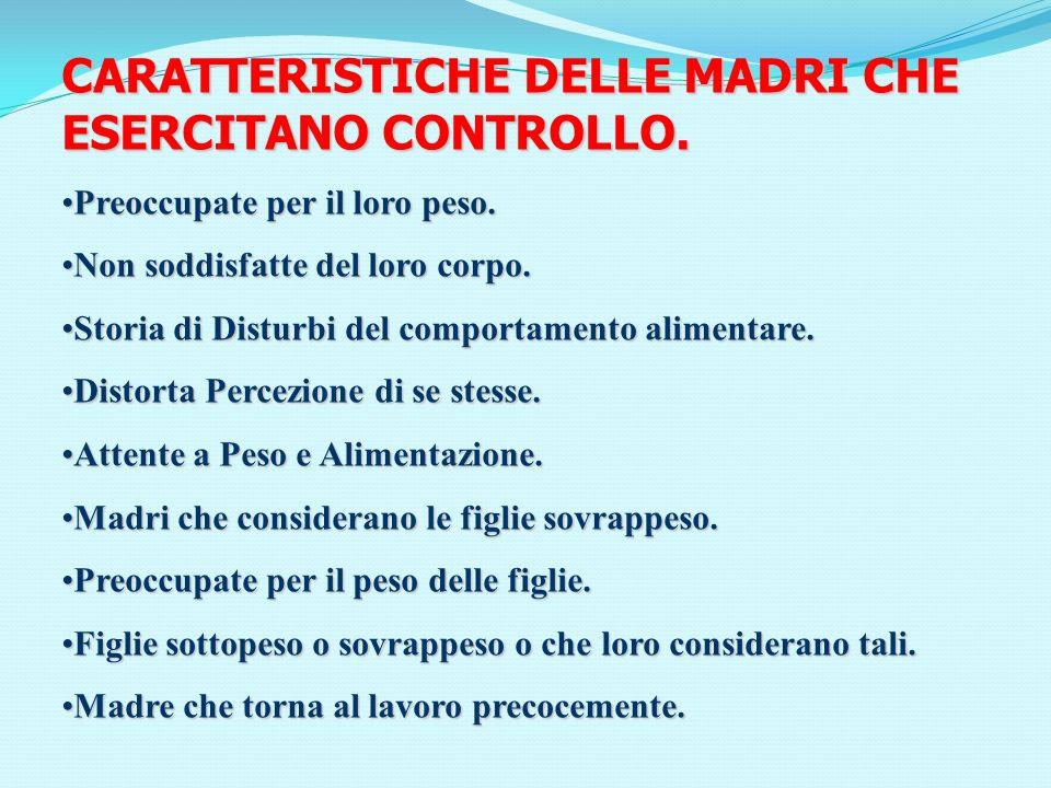 CARATTERISTICHE DELLE MADRI CHE ESERCITANO CONTROLLO.
