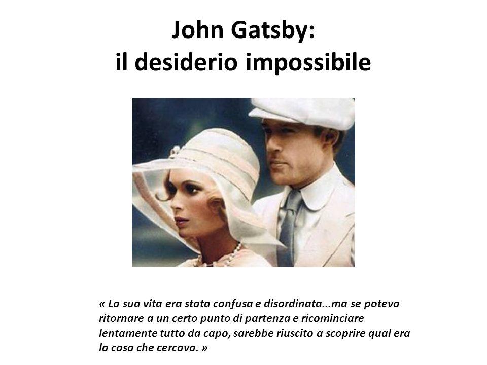 John Gatsby: il desiderio impossibile