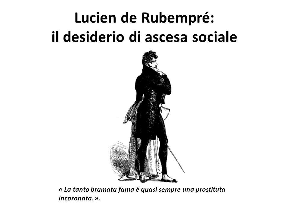 Lucien de Rubempré: il desiderio di ascesa sociale