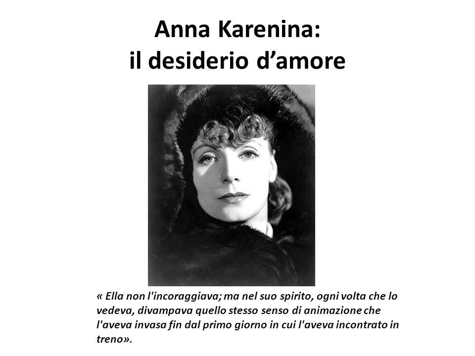 Anna Karenina: il desiderio d'amore