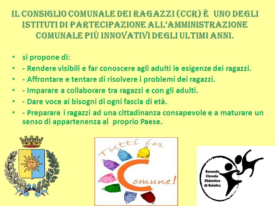 Il Consiglio Comunale dei Ragazzi (CCR) è uno degli istituti di partecipazione all'Amministrazione Comunale più innovativi degli ultimi anni.