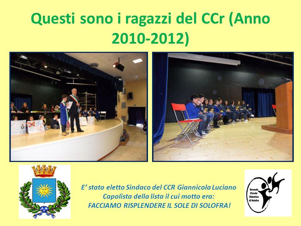 Questi sono i ragazzi del CCr (Anno 2010-2012)