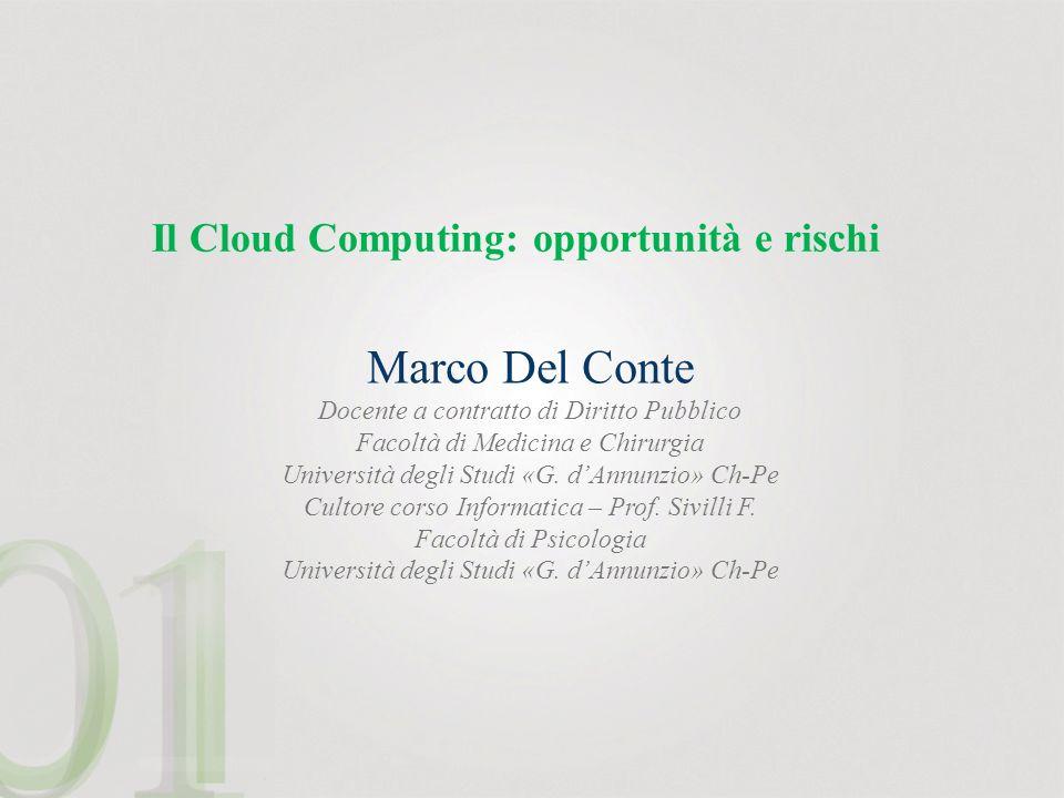 Il Cloud Computing: opportunità e rischi