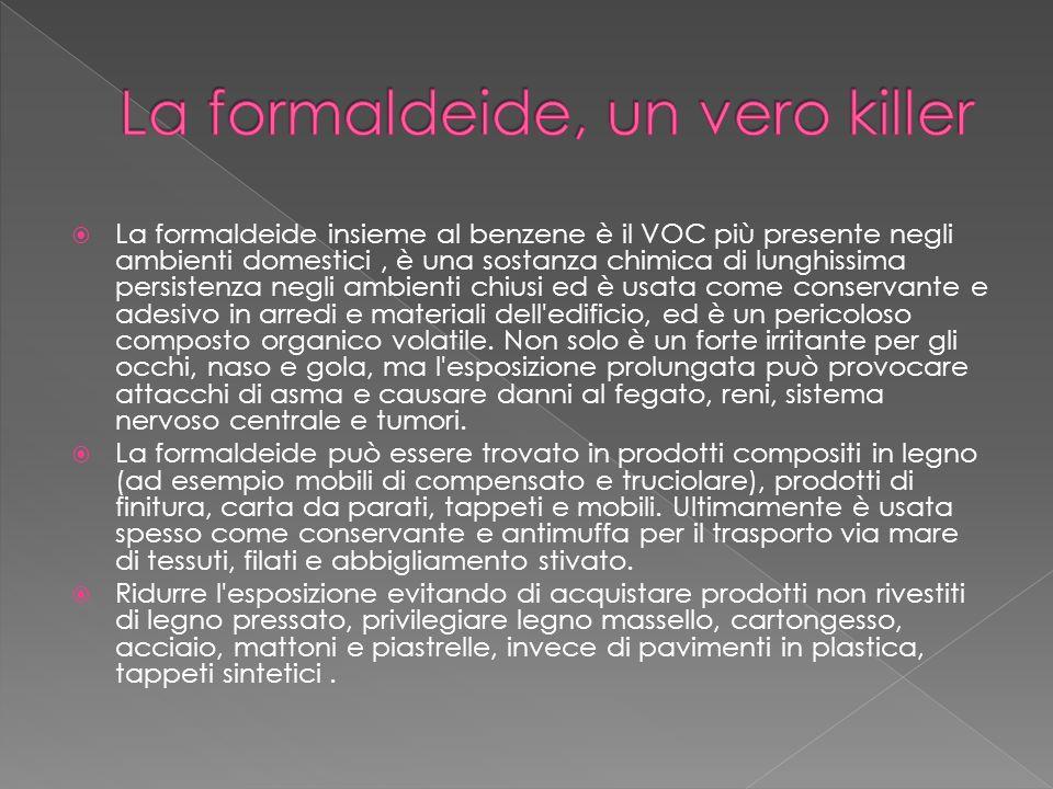 La formaldeide, un vero killer