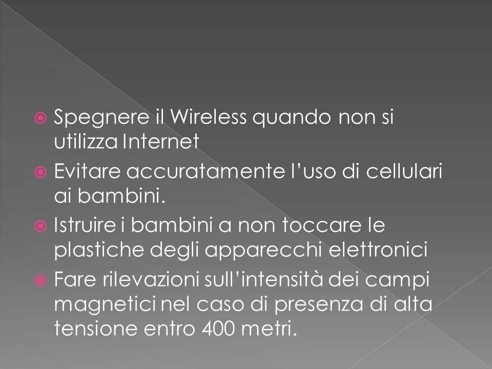Spegnere il Wireless quando non si utilizza Internet