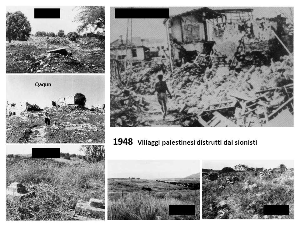 1948 Villaggi palestinesi distrutti dai sionisti