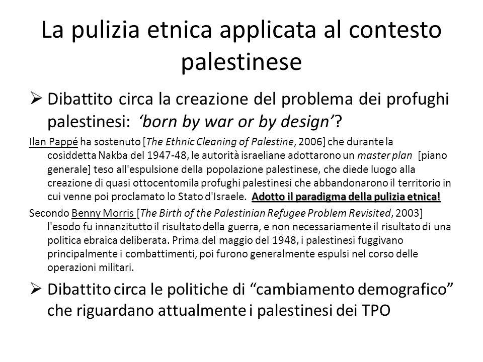 La pulizia etnica applicata al contesto palestinese