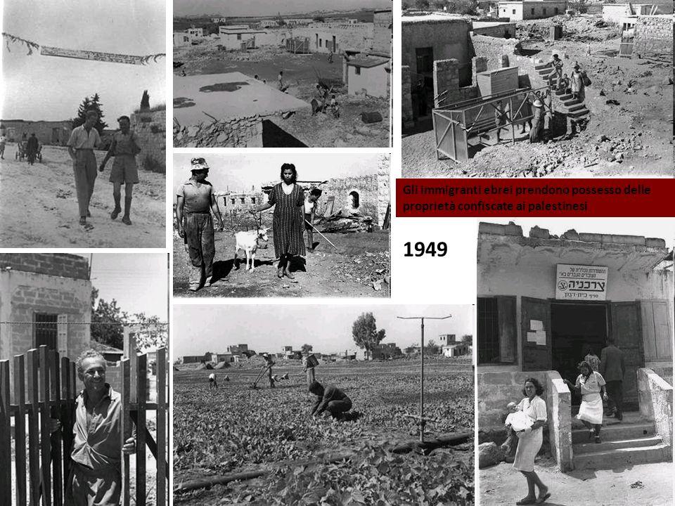 Gli immigranti ebrei prendono possesso delle proprietà confiscate ai palestinesi