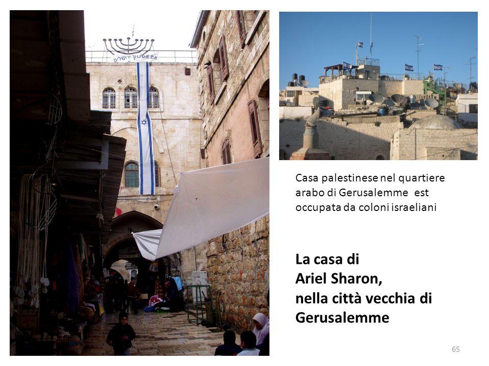 La casa di Ariel Sharon, nella città vecchia di Gerusalemme
