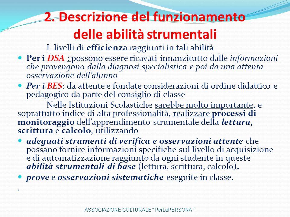 2. Descrizione del funzionamento delle abilità strumentali