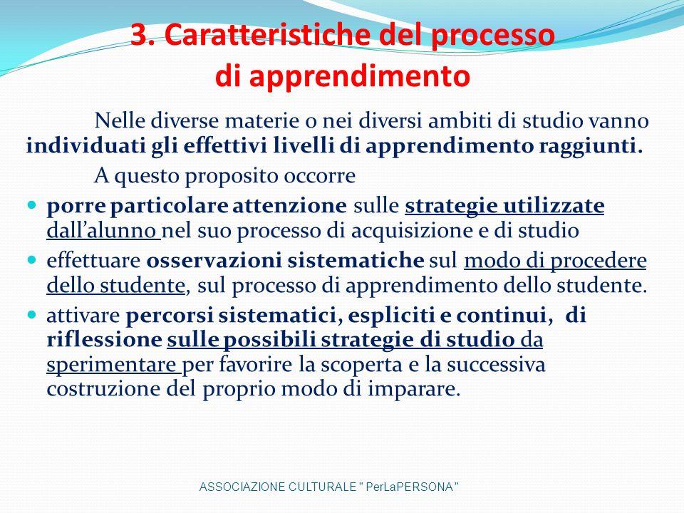 3. Caratteristiche del processo di apprendimento