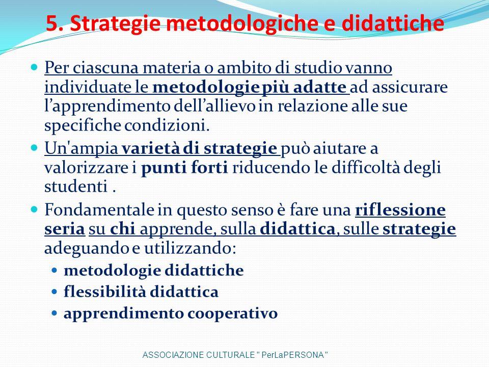 5. Strategie metodologiche e didattiche