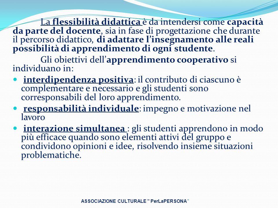 Gli obiettivi dell'apprendimento cooperativo si individuano in:
