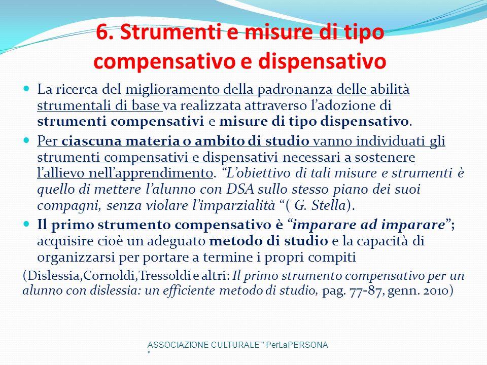 6. Strumenti e misure di tipo compensativo e dispensativo