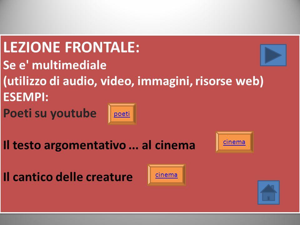 LEZIONE FRONTALE: Se e multimediale
