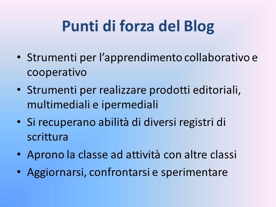 Punti di forza del Blog Strumenti per l'apprendimento collaborativo e cooperativo.