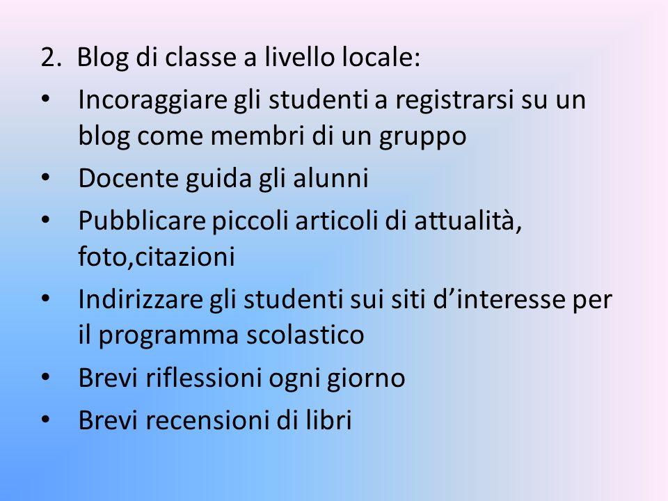 2. Blog di classe a livello locale: