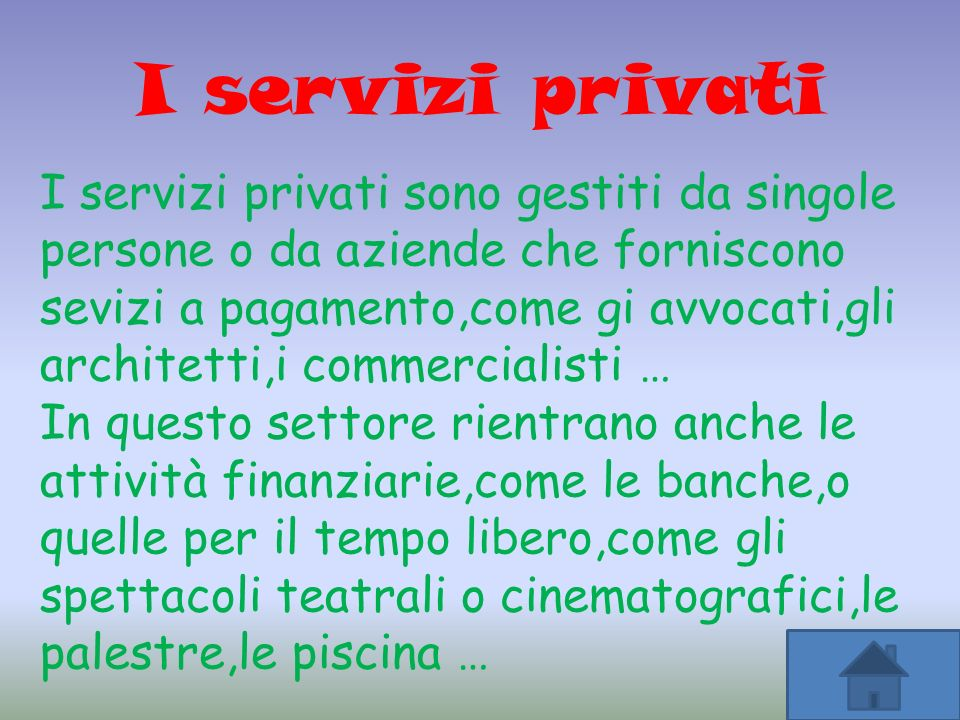 I servizi privati