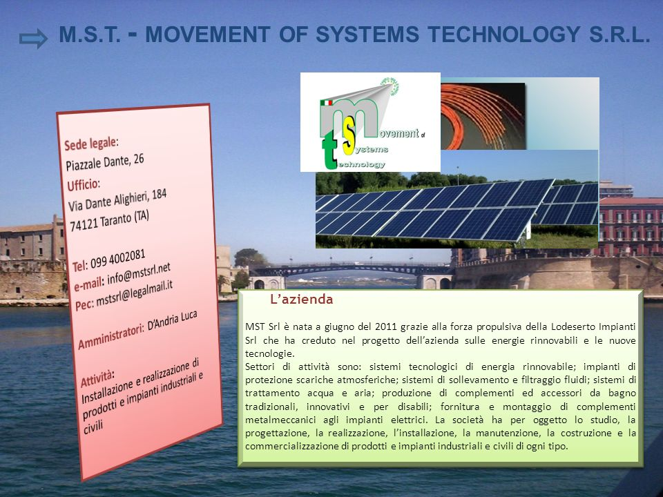 M.S.T. - MOVEMENT OF SYSTEMS TECHNOLOGY S.R.L.