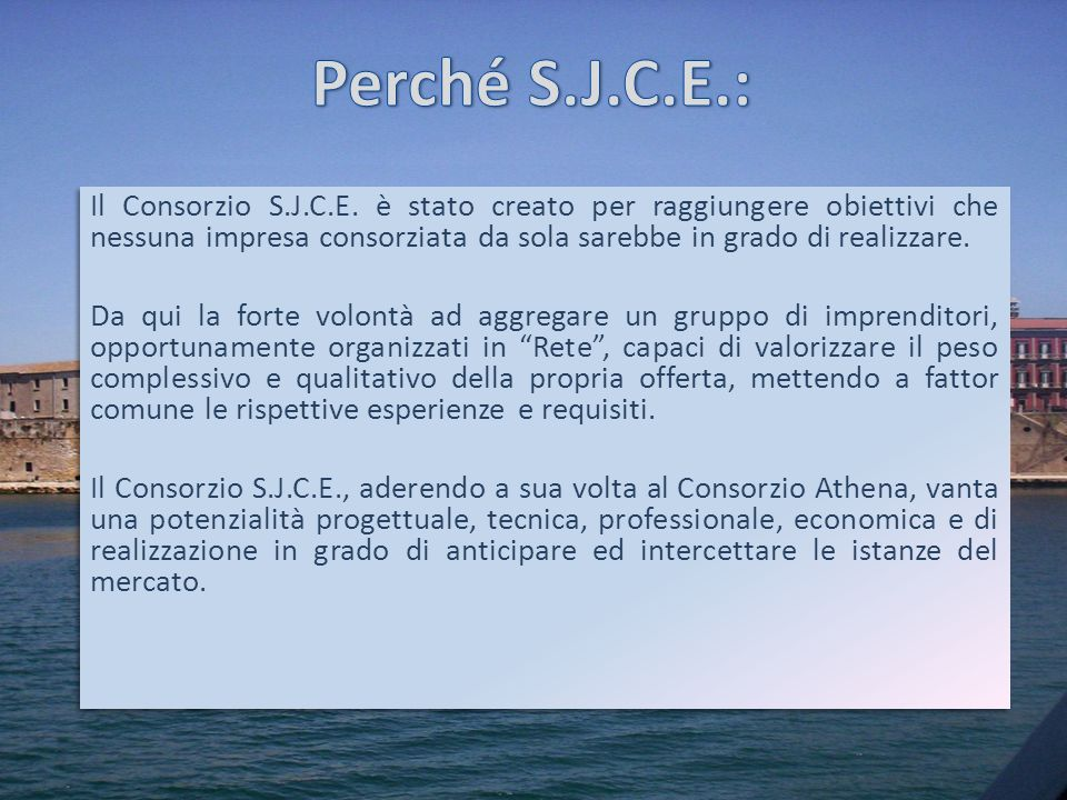 Perché S.J.C.E.: