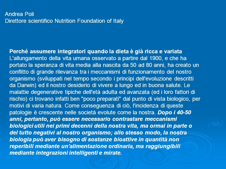 Andrea Poli Direttore scientifico Nutrition Foundation of Italy