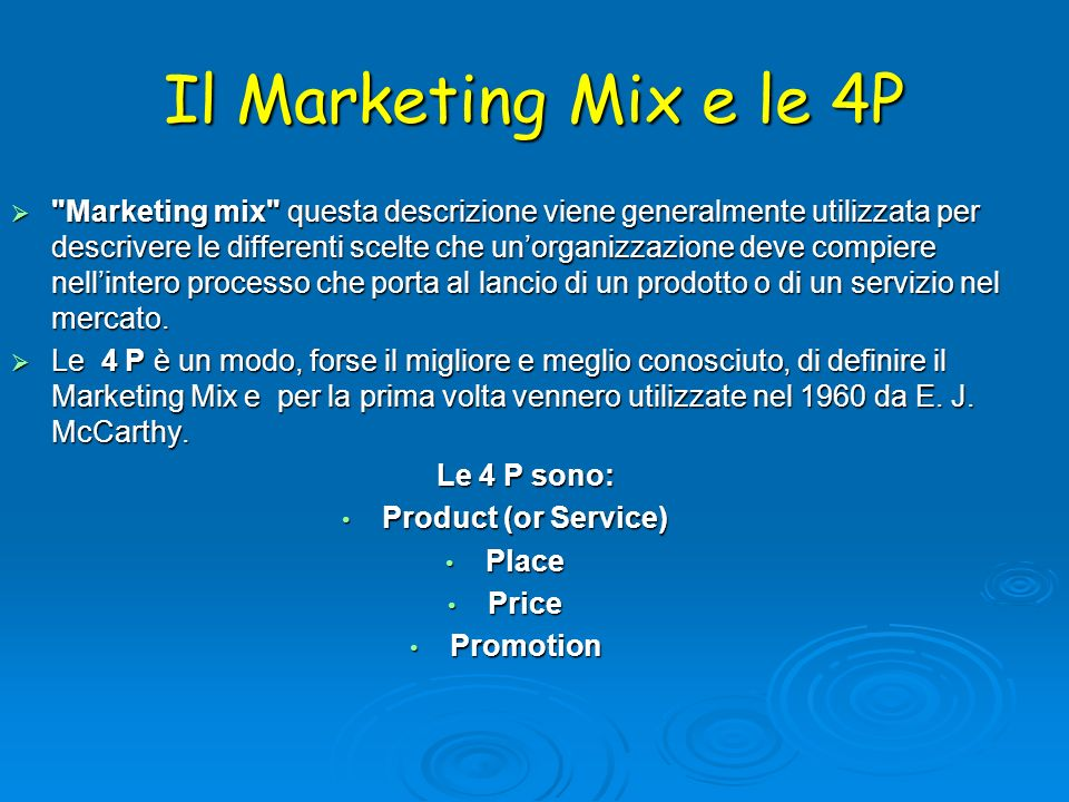 Il Marketing Mix e le 4P