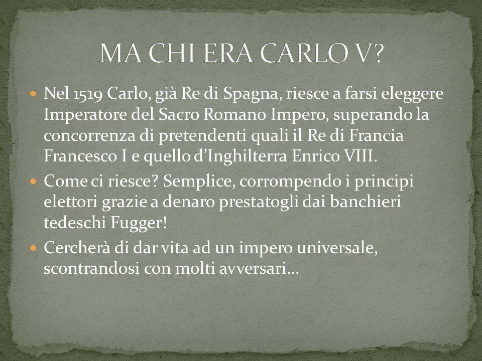 MA CHI ERA CARLO V
