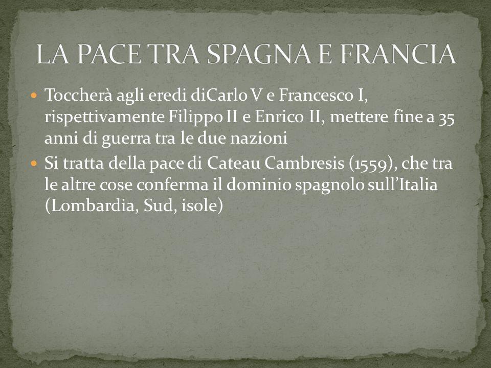 LA PACE TRA SPAGNA E FRANCIA