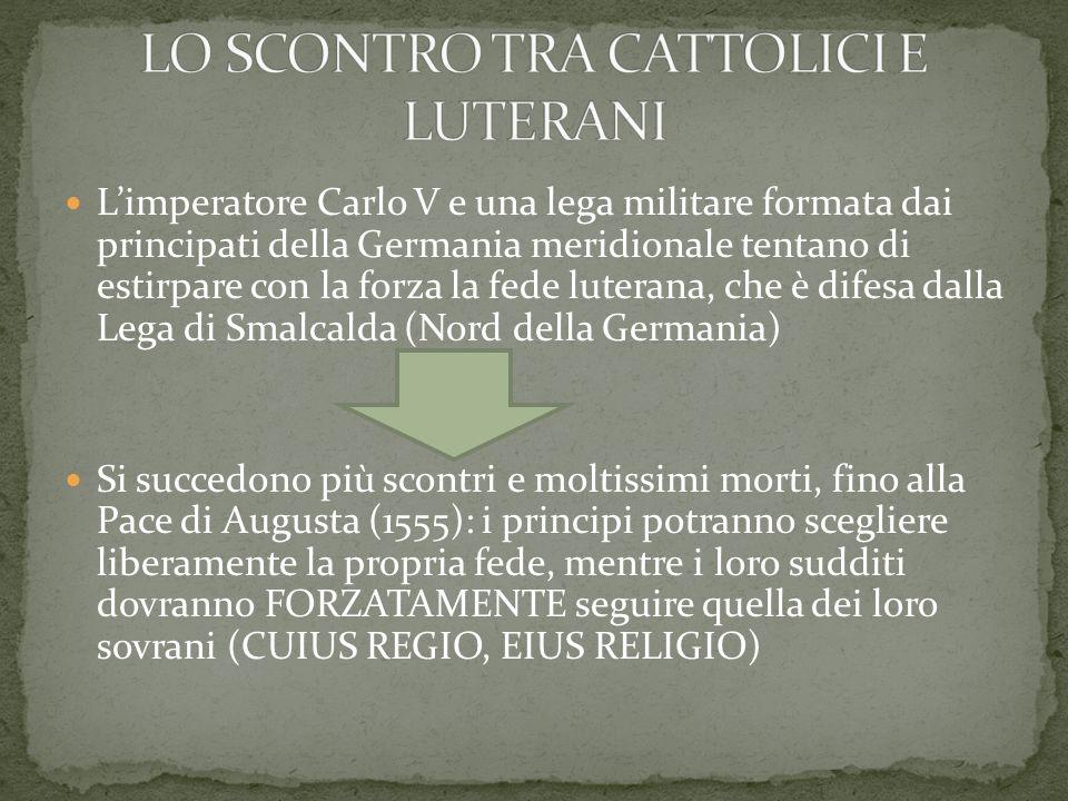 LO SCONTRO TRA CATTOLICI E LUTERANI