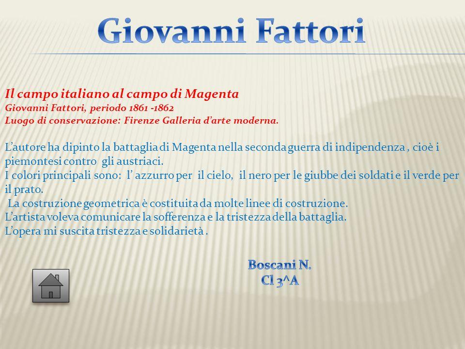 Giovanni Fattori Il campo italiano al campo di Magenta Boscani N.