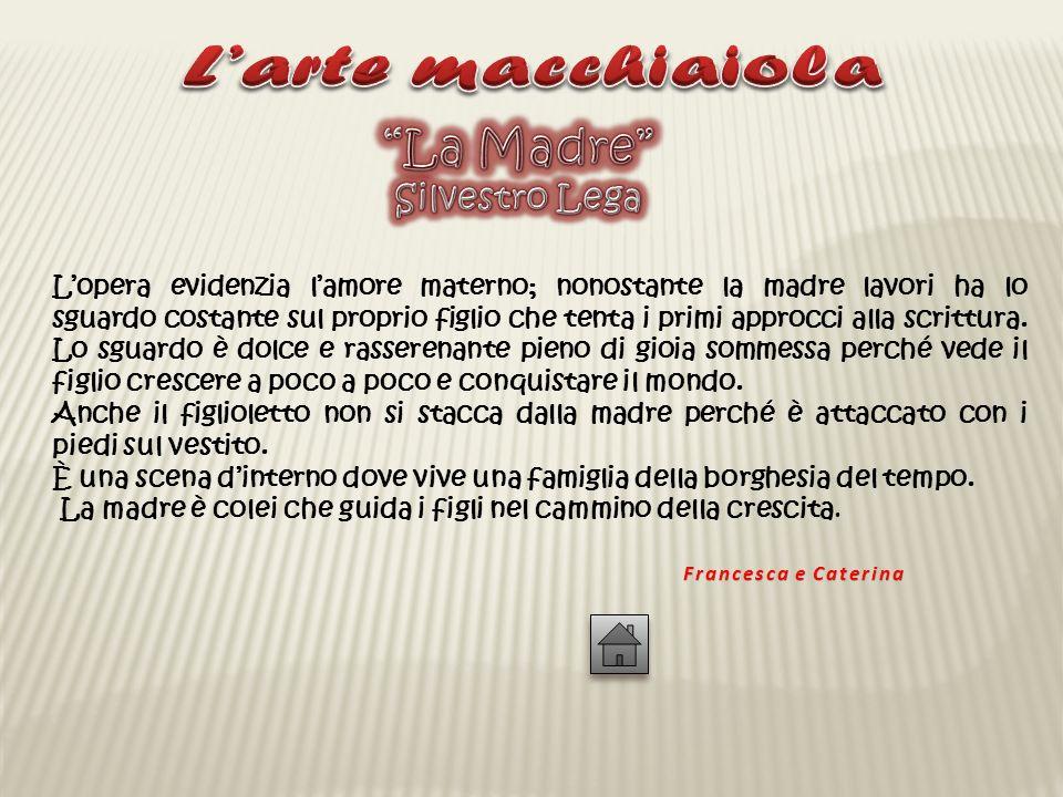 L'arte macchiaiola La Madre Silvestro Lega