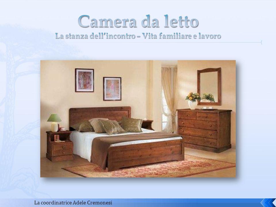 Camera da letto La stanza dell'incontro – Vita familiare e lavoro