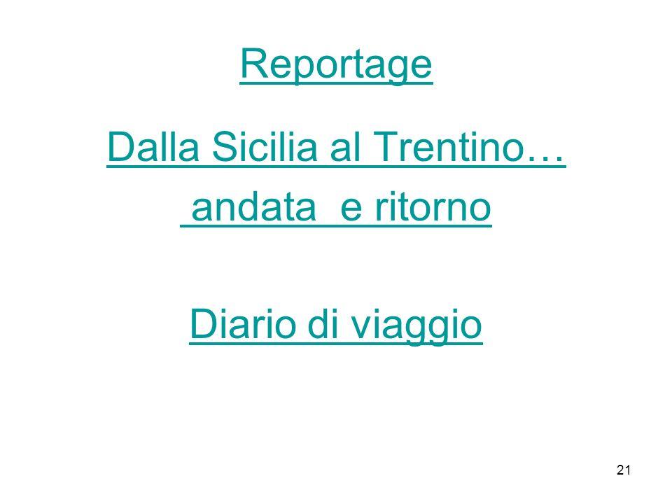 Dalla Sicilia al Trentino… andata e ritorno Diario di viaggio