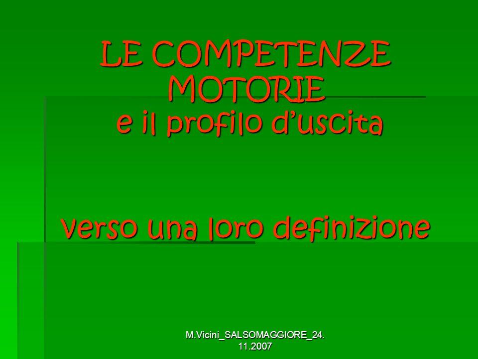 LE COMPETENZE MOTORIE e il profilo d'uscita verso una loro definizione