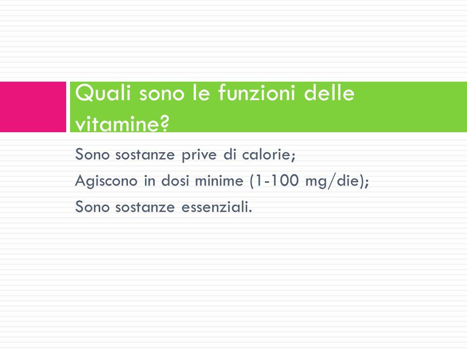 Quali sono le funzioni delle vitamine