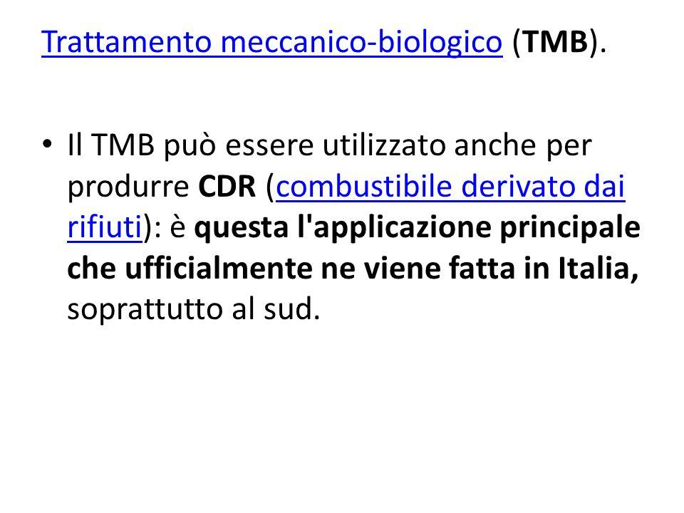 Trattamento meccanico-biologico (TMB).