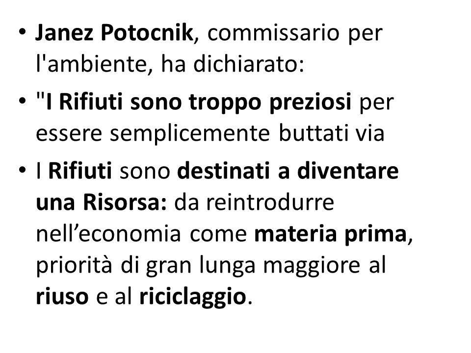 Janez Potocnik, commissario per l ambiente, ha dichiarato: