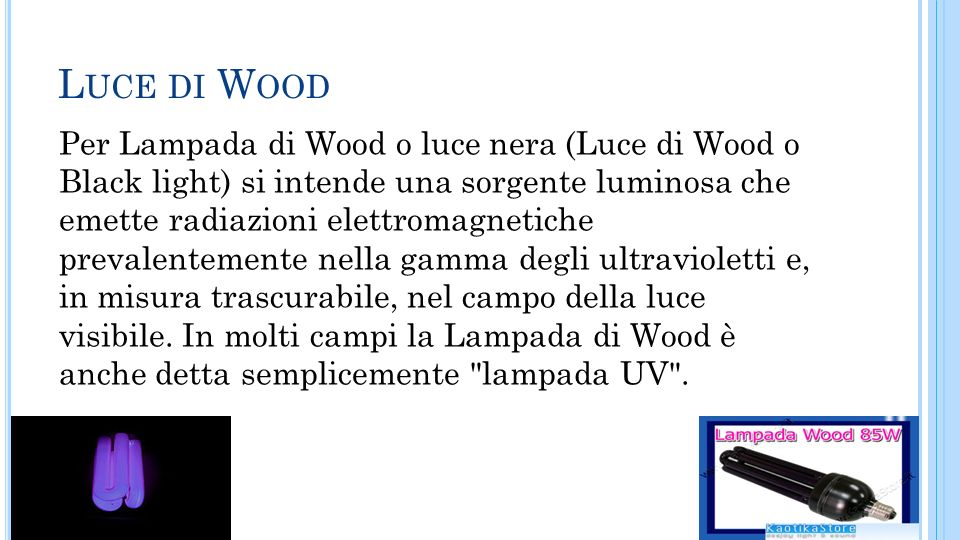 Luce di Wood