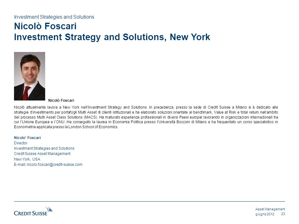 Nicolò Foscari Investment Strategy and Solutions, New York