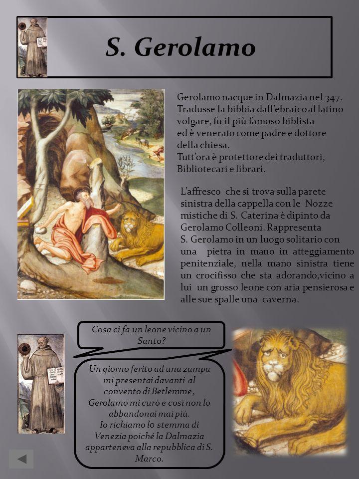 Cosa ci fa un leone vicino a un Santo