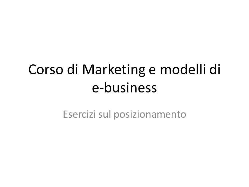 Corso di Marketing e modelli di e-business