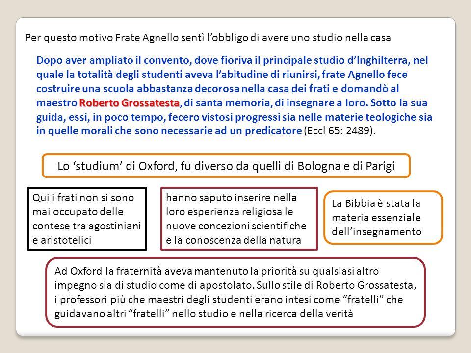 Lo 'studium' di Oxford, fu diverso da quelli di Bologna e di Parigi