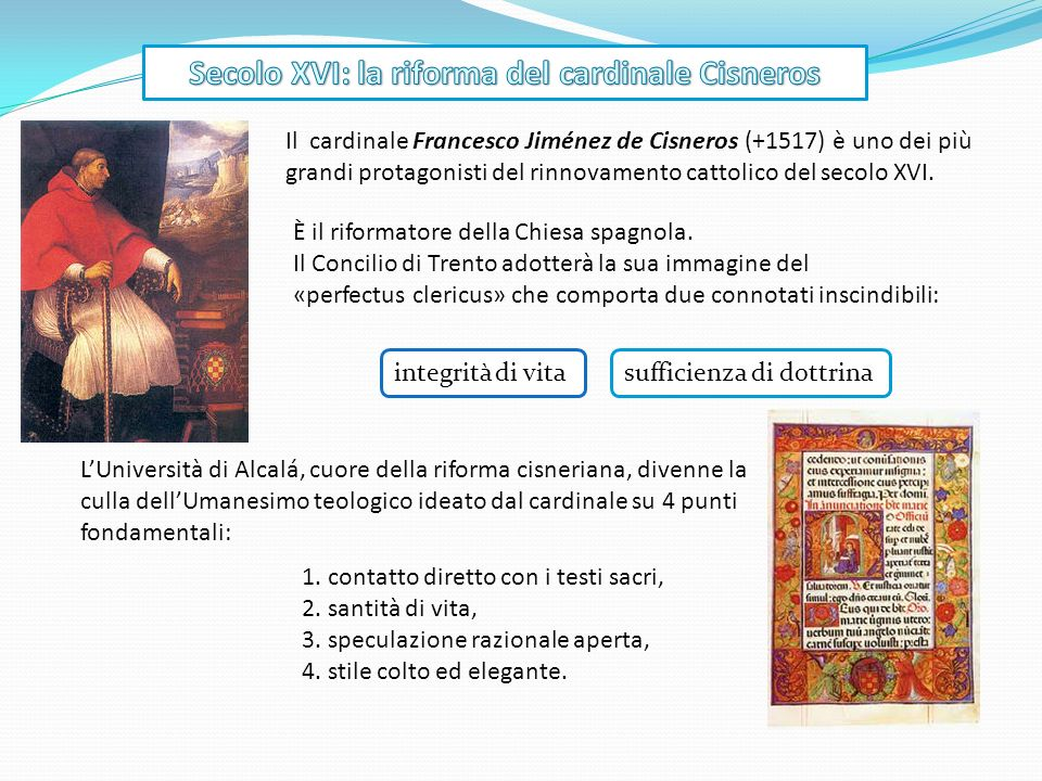 Secolo XVI: la riforma del cardinale Cisneros