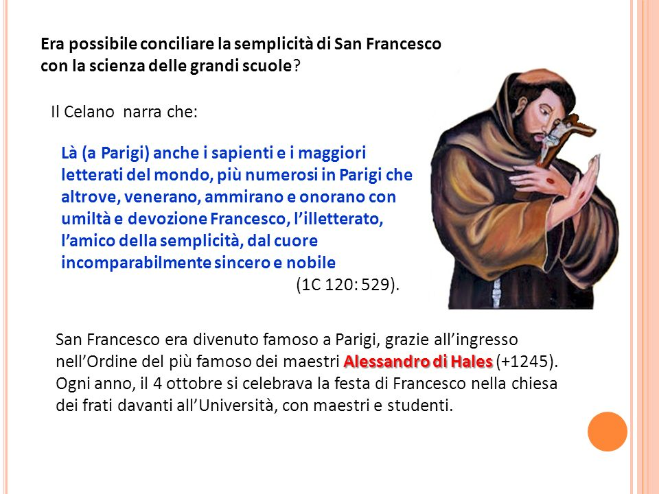 Era possibile conciliare la semplicità di San Francesco